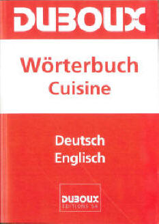 Duboux Dictionary Cuisine German-English
