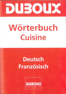 Duboux Dictionary Cuisine German-French