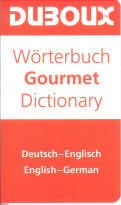 Dictionnaire Gourmet Allemand - Anglais / Anglais - Allemand