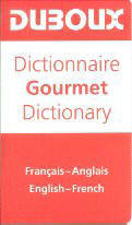 Dictionary Gourmet French - English / English - French